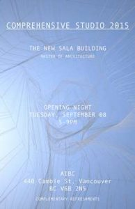 UBC SALA Comprehensive Studio 2015 poster